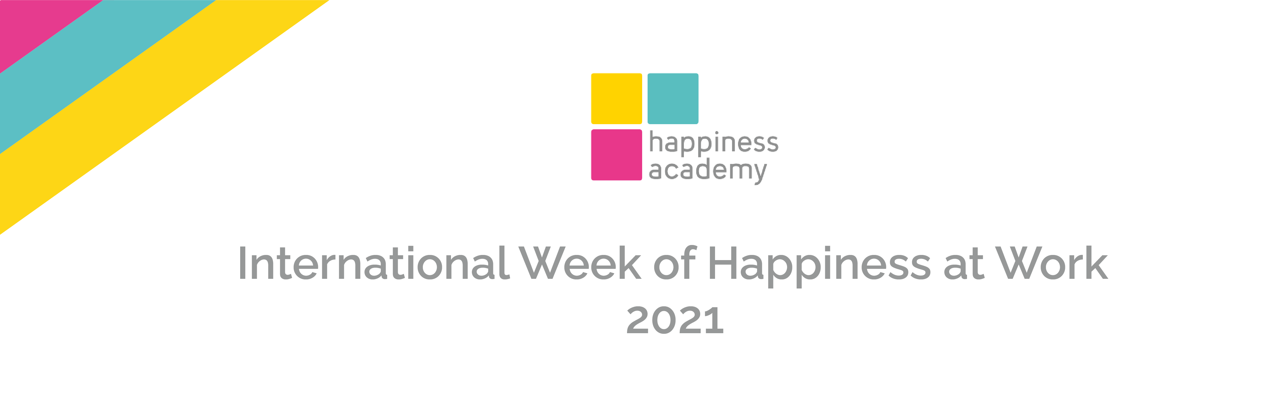 international-week-of-happiness-at-work-happiness-academy-2021